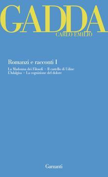 3tsportingclub.it Romanzi e racconti. Vol. 1: La Madonna dei filosofi-Il castello di Udine-L'Adalgisa-La cognizione del dolore. Image