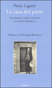 Camfeed.it La casa del poeta. Ventiquattro estati a Casarola con Attilio Bertolucci Image