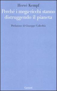 Libro Perché i mega-ricchi stanno distruggendo il pianeta Hervé Kempf