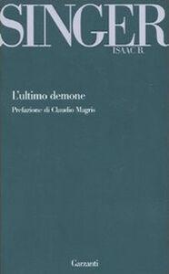Foto Cover di L' ultimo demone e altri racconti, Libro di Isaac B. Singer, edito da Garzanti Libri