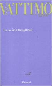Libro La società trasparente Gianni Vattimo