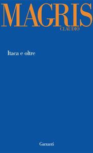 Itaca e oltre - Claudio Magris - copertina