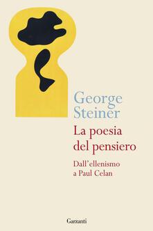 Mercatinidinataletorino.it La poesia del pensiero. Dall'ellenismo a Paul Celan Image
