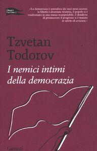 Libro I nemici intimi della democrazia Tzvetan Todorov