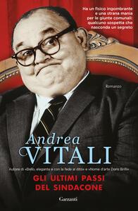 Gli ultimi passi del sindacone - Andrea Vitali - copertina
