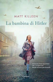 La bambina di Hitler - Matt Killeen - copertina
