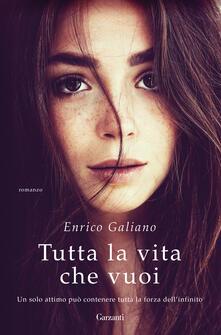Tutta la vita che vuoi - Enrico Galiano - ebook