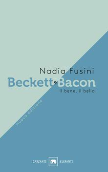 Beckett e Bacon. Il bene, il bello.pdf
