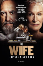 Libro The wife. Vivere nell'ombra Meg Wolitzer
