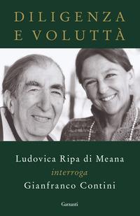Diligenza e voluttà. Ludovica Ripa di Meana interroga Gianfranco Contini - Contini Gianfranco Ripa di Meana Ludovica - wuz.it