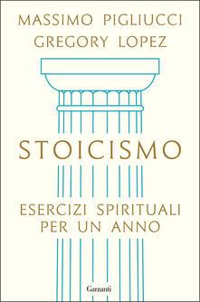Stoicismo. Esercizi spirituali per un anno.pdf
