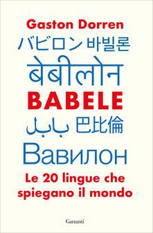 Babele. Le 20 lingue che spiegano il mondo.pdf