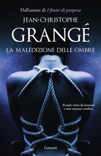 La La maledizione delle ombre - Grangé, Jean-Christophe - wuz.it