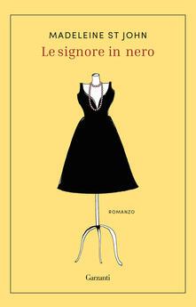 Le signore in nero - Madeleine St John - copertina