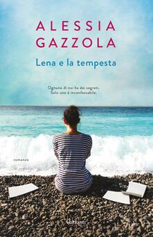 Lena e la tempesta - Alessia Gazzola - copertina