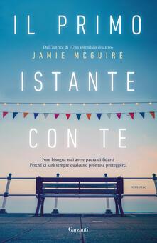 Il primo istante con te - Jamie McGuire,Adria Tissoni - ebook