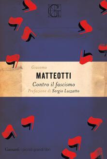 Contro il fascismo - Giacomo Matteotti - ebook
