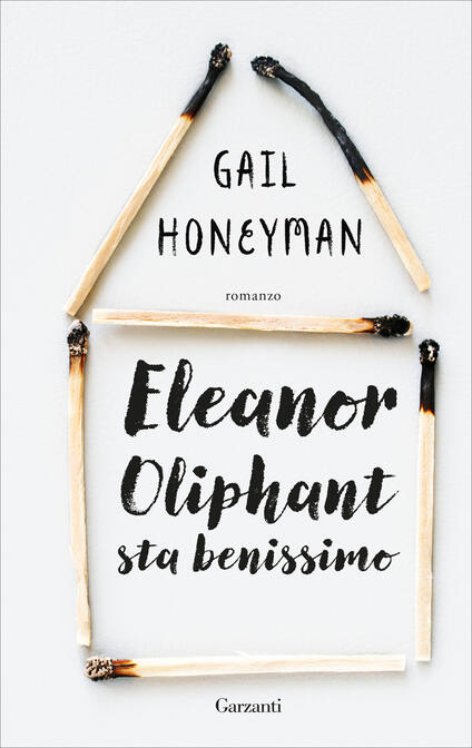 Eleanor Oliphant sta benissimo - Gail Honeyman - copertina