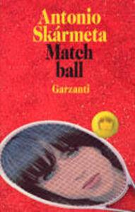 Libro Match ball Antonio Skármeta