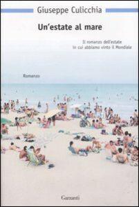 Libro Un' estate al mare Giuseppe Culicchia