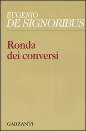 Ronda dei conversi (1999-2004)
