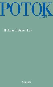 Libro Il dono di Asher Lev Chaim Potok