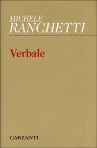 Libro Verbale Michele Ranchetti