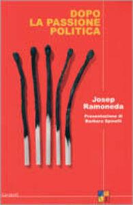 Libro Dopo la passione politica Josep Ramoneda