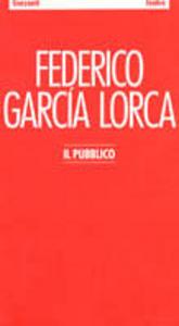 Libro Il pubblico Federico García Lorca