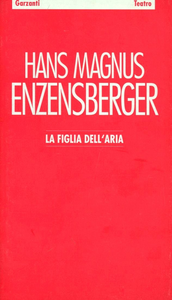 Libro La figlia dell'aria Hans M. Enzensberger