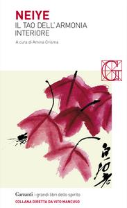 Libro Neiye. Il tao dell'armonia interiore