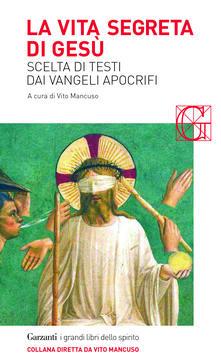 Librisulladiversita.it La vita segreta di Gesù. Scelta di testi dai Vangeli apocrifi Image