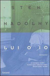 Libro Lui o io Sten Nadolny