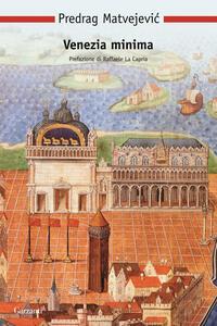 Venezia minima - Predrag Matvejevic - copertina