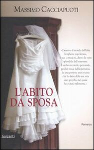Libro L' abito da sposa Massimo Cacciapuoti