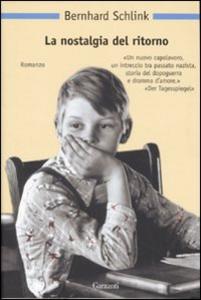 Libro La nostalgia del ritorno Bernhard Schlink