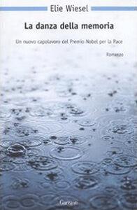 Libro La danza della memoria Elie Wiesel