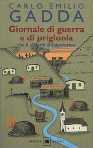 Libro Giornale di guerra e di prigionia. Con il «Diario di Caporetto» Carlo E. Gadda