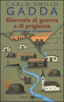 Giornale di guerra e di prigionia. Con il «Diario di Caporetto» - Carlo Emilio Gadda - copertina
