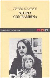 Libro Storia con bambina Peter Handke