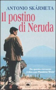 Libro Il postino di Neruda Antonio Skármeta