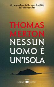 Libro Nessun uomo è un'isola Thomas Merton
