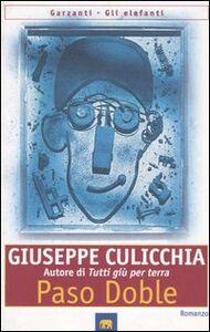 Foto Cover di Paso doble, Libro di Giuseppe Culicchia, edito da Garzanti Libri