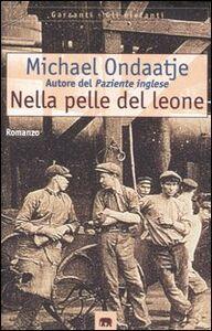 Libro Nella pelle del leone Michael Ondaatje