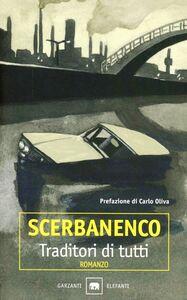 Foto Cover di Traditori di tutti, Libro di Giorgio Scerbanenco, edito da Garzanti Libri
