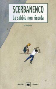 Foto Cover di La sabbia non ricorda, Libro di Giorgio Scerbanenco, edito da Garzanti Libri