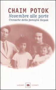 Libro Novembre alle porte. Cronache della famiglia Slepak Chaim Potok