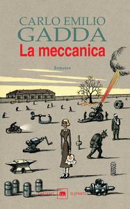 Libro La meccanica Carlo E. Gadda
