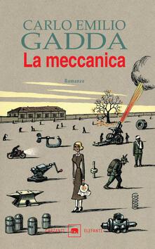 La meccanica - Carlo Emilio Gadda - copertina