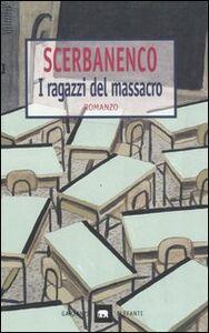 Libro I ragazzi del massacro Giorgio Scerbanenco